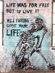 La vida és gratis, pero per viure-la et costarà la vida
