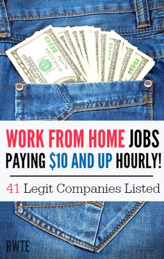 Do you want to work from home and get paid well? Here's a list of 41 legitimate companies that pay $10 an hour or MORE that may hire you to work from home. There are many known names in this list like Apple and Amazon. Good luck!