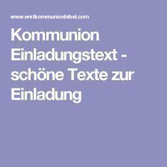 Erstkommunion: Texte Zur Einladung. Ausgewählte Texte Für Ihre Kommunion  Einladung / Einladungskarten Zum Abschreiben