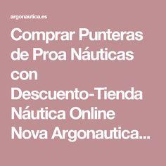 Comprar Punteras de Proa Náuticas con Descuento-Tienda Náutica Online Nova Argonautica-Venta de Accesorios Nauticos Online en España y Portugal