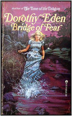 Bridge of Fear by Dorothy Eden