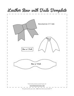 FREE No Sew Leather or Felt Bow Template download at www.rsherwooddesign.com