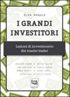 I #grandi investitori. lezioni di investimento edizione Edoardo varini publishing  ad Euro 30.40 in #Edoardo varini publishing #Economia e management