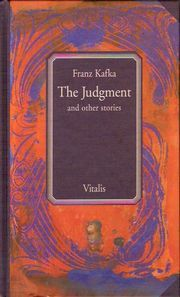 """The Judgment"" [short story] by Franz Kafka"