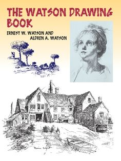 The Watson Drawing Book by Ernest W. Watson  This authoritative, stimulating book brims with information on techniques, media, and artistic examples. Comprehensive chapters explain how to use pencil, charcoal, pen and ink, brush and ink, quill and rush pens, and felt-tip, wash, and mixed media.