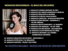 Mosaicos Inolvidables - El Baile del Recuerdo