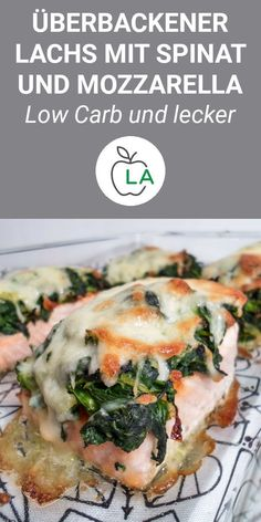 Baked salmon with spinach and Überbackener Lachs mit Spinat und Mozzarella This baked salmon fillet with spinach and cheese is healthy, tasty and easy to make. Here you will find our recipe for the oven, which is ideal for losing weight. Healthy Dinner Recipes, Low Carb Recipes, Healthy Snacks, Salmon Recipes, Fish Recipes, Law Carb, Spinach And Cheese, Baked Salmon, The Best