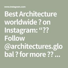 """Best Architecture worldwide 🌍 on Instagram: """"ℹ️ Follow @architectures.global 🌍 for more ✔️ 〰️〰️〰️〰️〰️〰️〰️〰️〰️〰️〰️〰️〰️〰️〰️〰️ Credits 📽️: @decorsdesigne (Message me if you think that…"""" Landscape Pictures, Amazing Architecture, Math, Instagram, Scenery Paintings, Math Resources, Landscape Photos, Mathematics"""