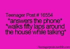 Yep...... I could walk more than I do in a week if someone calls me haha