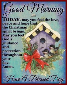 Good Morning Today, Good Morning Thursday, Good Morning Wishes, Good Morning Quotes, Merry Christmas Images, Christmas Pictures, Merry Xmas, Christmas And New Year, Christmas Cards