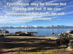 Friendships may be forever but Friends are not. If we can understand this truth, we will not be unhappy #LifePositive #AdityaAhluwalia #friendship #friends http://lifepositive.com/soul-mates-forever/