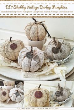 to paint burlap pumpkins with chalk paint pumpkin makeover fall crafts How to give inexpensive Dollar Tree Burlap Pumkins A Shabby Vintage Makeover With Chalk Paint and Vintage Embellishments Chalk Painted Pumpkins DIY Shabby Chic Pumpkins, Burlap Pumpkins, Fabric Pumpkins, Painted Pumpkins, Shabby Vintage, Vintage Decor, Vintage Diy, Vintage Market, Shabby Chic Homes