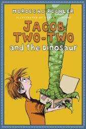 Jacob Two-Two and the Dinosaur written by Mordecai Richler, illustrated by Dusan Petricic