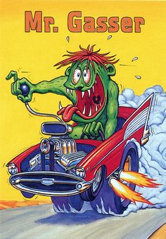 Rat Fink Ed Big Daddy Roth - Mr Gasser
