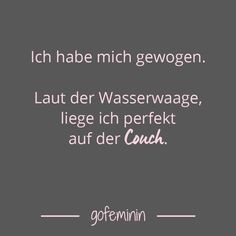Be Bold Quotes, 365 Quotes, Best Quotes, Motivational Quotes, Funny Quotes, Gorgeous Quotes, German Quotes, Real Facts, Life Humor