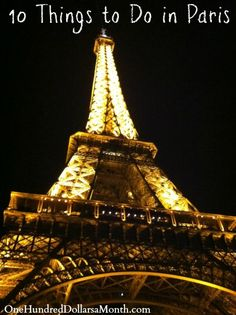 10 Things to Do in Paris #Paris #Travel