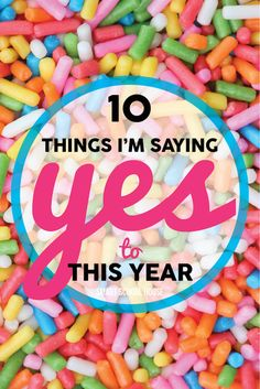 Things I'm saying YES to this year