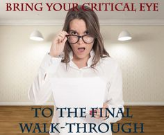 What to Look For At the Final Walk-Through: http://sellingwarnerrobins.com/2015/02/look-final-walk/