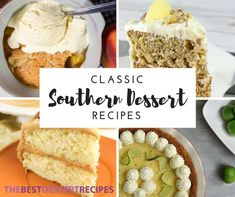 25+ Classic Southern Dessert Recipes | These desserts are perfect for your family gathering!