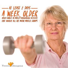 At least 2 days a week, older adults should do muscle strengthening activities that involve all the major muscle groups.