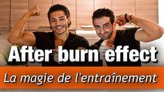 L' AFTER BURN EFFECT: la MAGIE de L'ENTRAINEMENT by Bodytime
