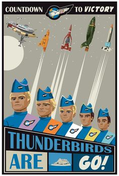 NICE! Thunderbirds are GO (1966) — modern retro poster, artist unknown  http://www.gerryanderson.co.uk