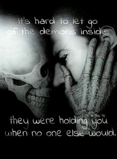 My demons were there when no one else was. That's why they're so hard to get rid of. Dark Quotes, Me Quotes, Ptsd Quotes, Suicide Quotes, Image Triste, Addiction Quotes, Addiction Recovery, Addiction Help, Recovery Quotes