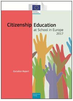 Estudio Eurydice 'Educación para la Ciudadanía en las escuelas europeas 2017'.