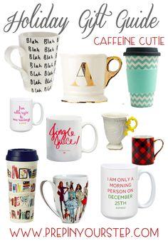Holiday Gift Guide {Caffeine Cutie}