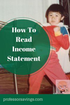 How to read an income statement in 2 minutes #career #job #money Click=>> http://professorsavings.com/read-income-statement-2-minutes/?utm_content=buffer68d85&utm_medium=social&utm_source=pinterest.com&utm_campaign=buffer