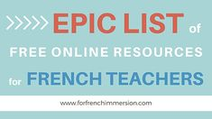 This has AMAZING FREE links/games/sites for FI and Core teachers.Check it out! Epic list of FREE online resources for French teachers! From online games to… Core French, French Class, French Lessons, French School, Spanish Class, Teacher Websites, Teacher Resources, Teaching Ideas, Classroom Resources