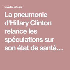 La pneumonie d'Hillary Clinton relance les spéculations sur son état de santé…