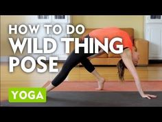 ▶ How To Do Wild Thing Pose - Yoga Pros on Yoga Poses - YouTube