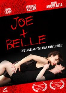 Joe + Belle is an incredibly funny and romantic new lesbian feature boasting a great story, a whimsically dark comic sensibility and stellar performances. Writer-director-star Veronica Kedar shines as Joe — a laid-back dope dealer full of magnetic charisma. Sivan Levy is Belle — a forlorn yet irresistibly sensual crazy girl who attaches herself to Joe and refuses to let go.