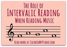 The Role of Intervalic Reading when Reading Music - Color In My Piano Music Theory Lessons, Piano Lessons, Art Lessons, Piano Teaching, Teaching Tips, Teaching Art, Middle School Choir, High School, Music Activities