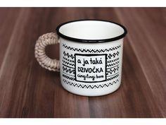 A ja taká dzivočka .... Béžovo - čierny smaltovaný hrnček, na ktorom je nakreslená drobná kresbička. Mugs, Tableware, Dinnerware, Tumblers, Tablewares, Mug, Dishes, Place Settings, Cups