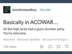 Acowar. It was pretty funny. But Rhys made my heart stop at the end