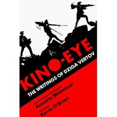 Kino-Eye: The Writings of Dziga Vertov [Paperback]