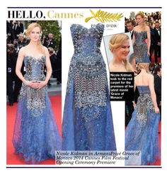 """""""Hello,Cannes!Nicole Kidman In Armani Privé – 'Grace of Monaco' Cannes Film Festival Premiere"""" by kusja ❤ liked on Polyvore featuring RedCarpet, NicoleKidman, cannes, armani and cannes2014"""
