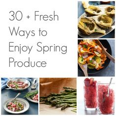 Spring Recipe Collection 30 + Fresh Ways to Enjoy Spring Produce | A Recipe Collection