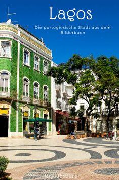 Die Stadt Lagos liegt an der Algarve im wunderbare Portugal. Warum ihr der Stadt, die aus einem Bilderbuch zu stammen scheint, unbedingt besuchen solltet, erfahrt ihr in meinen Portugal Tipps für Lagos und die Algarve. #lagos #portugal #roadtrip #sunshine #städtereise #algarve