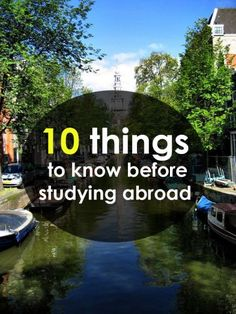10 Things You Should Know Before Studying Abroad