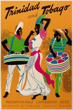 Vintage Travel Poster - Trinidad and Tobago - The Caribbean Islands. Old Poster, Retro Poster, Trinidad Carnival, Rio Carnival, Illustrations Vintage, Port Of Spain, Tourist Board, Tourism Poster, Caribbean Art