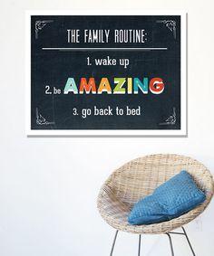 Family Routine Print, Children Inspire Design on #zulily