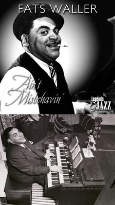 "Fats Waller: His innovations to the Harlem stride style laid the groundwork for modern jazz piano and whose best known compositions: ""Honeysuckle Rose"" & ""Ain't Misbehavin"" were inducted in the Grammy Hall of Fame posthumously in 1984 & 1999."
