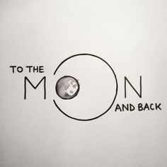 To the moon and back Hand lettering by Heidi Nicole