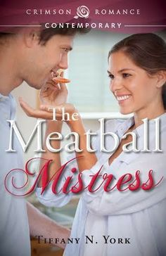 The Book Review: THE MEATBALL MISTRESS BY TIFFANY N. YORK REVIEW+ G...