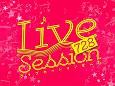 Live Session 728 (ライブセッションなにわ) vol.4