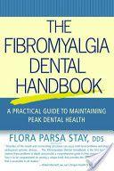 The Fibromyalgia Dental Handbook