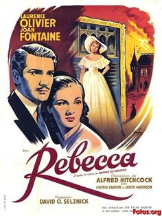Rebecca - Another of my favorite movies as well as one of my favorite books.